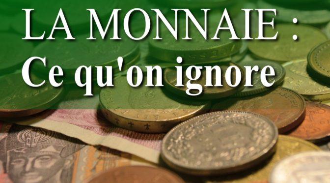 Le livre «La monnaie: ce qu'on ignore» est sorti!