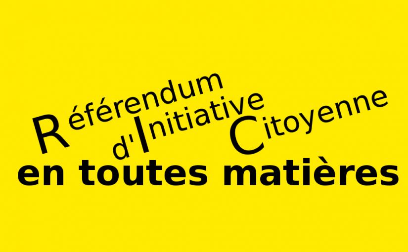 Le risque du Référendum d'Initiative Citoyenne en toutes matières